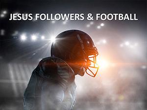 Jesus-Followers-and-Football-300x300