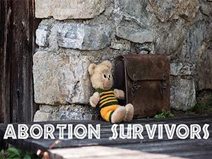 Abortion Survivors
